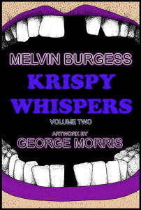 Krispy Whispers Volume 2 by Melvin Burgess