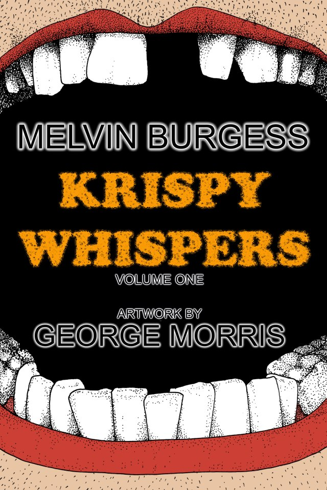 Krispy Whispers Vol.1 by Melvin Burgess — Front Cover